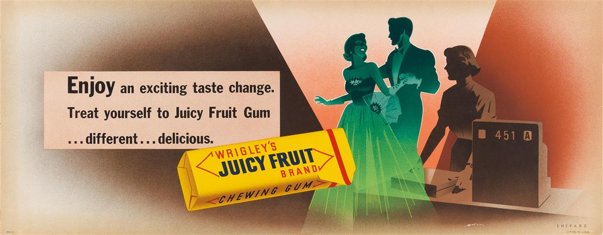 OTIS SHEPARD (1894-1969). WRIGLEYS JUICY FRUIT / ENJOY AN EXCITING TASTE CHANGE. Trolley card. Circa 1951. 11x28 inches, 28x71 cm.
