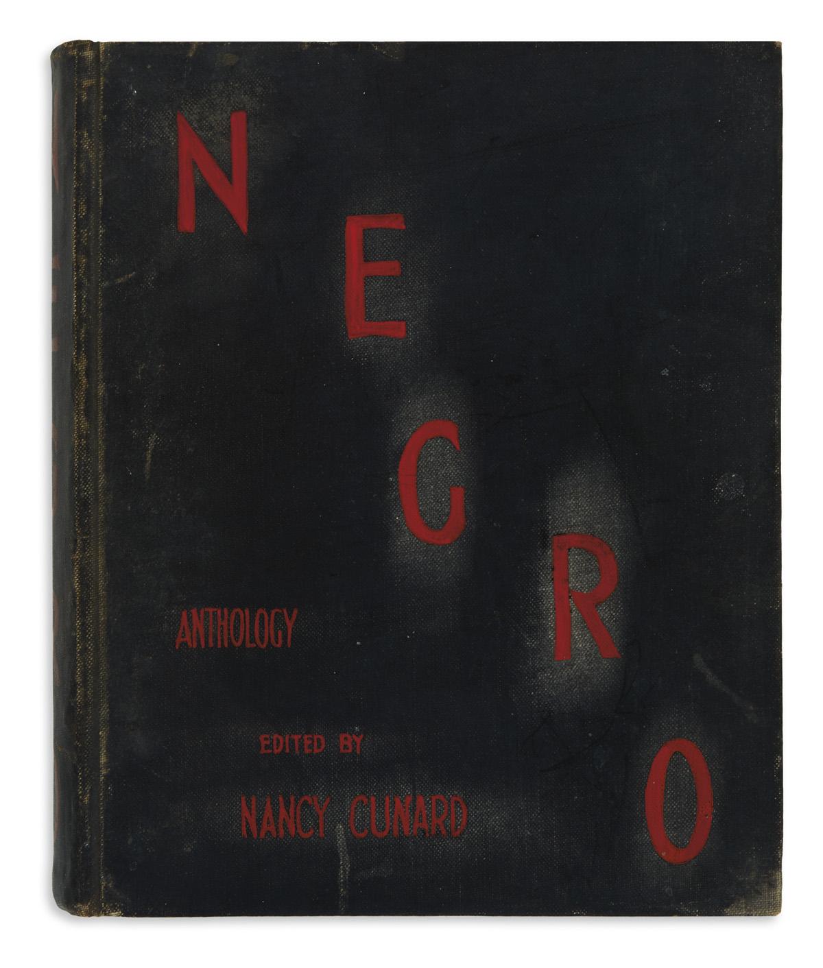 (LITERATURE.) Cunard, Nancy; editor. Negro Anthology, Made by Nancy Cunard, 1931-1933.