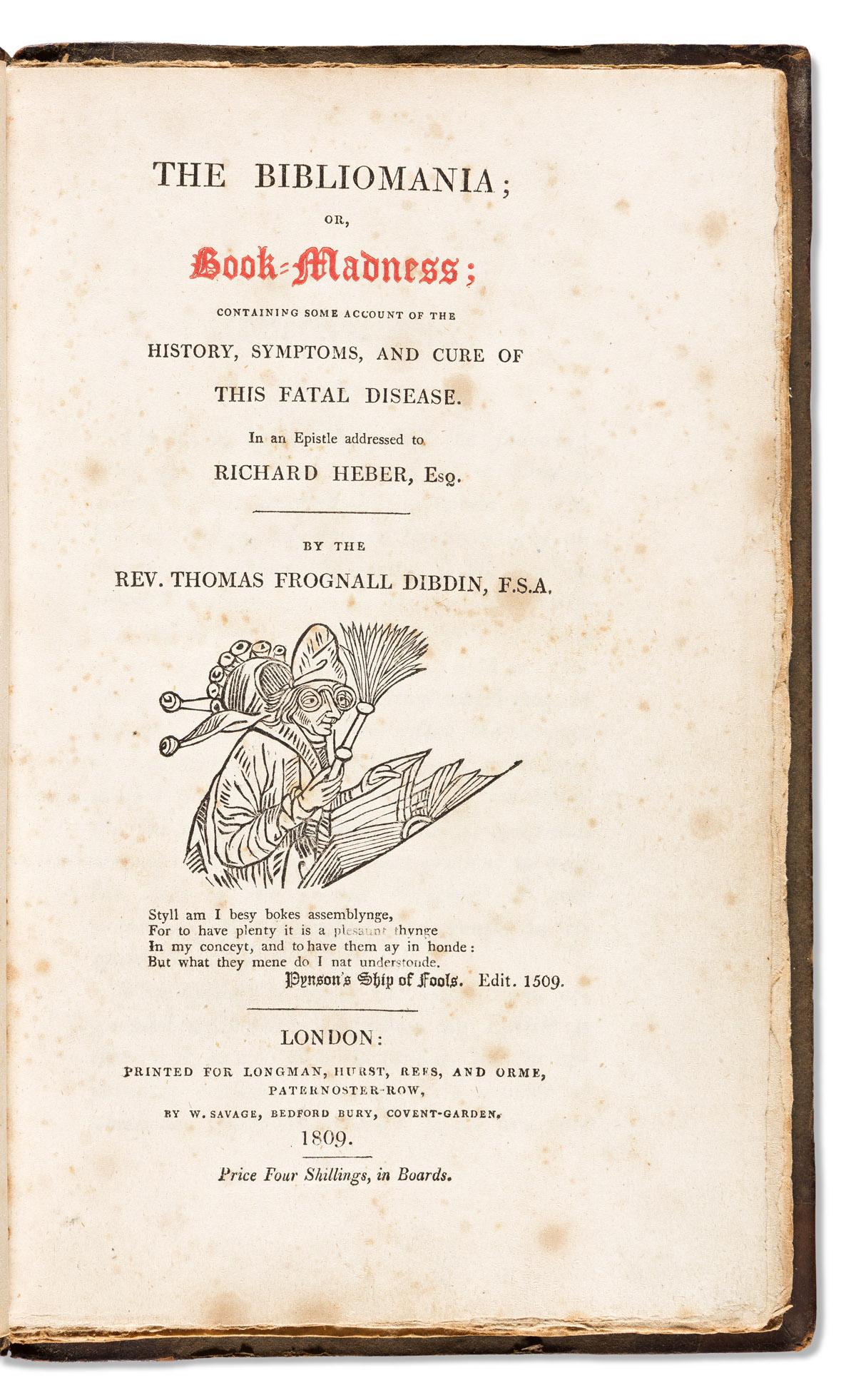 Dibdin, Thomas Frognall (1776-1847) The Bibliomania; or, Book Madness.