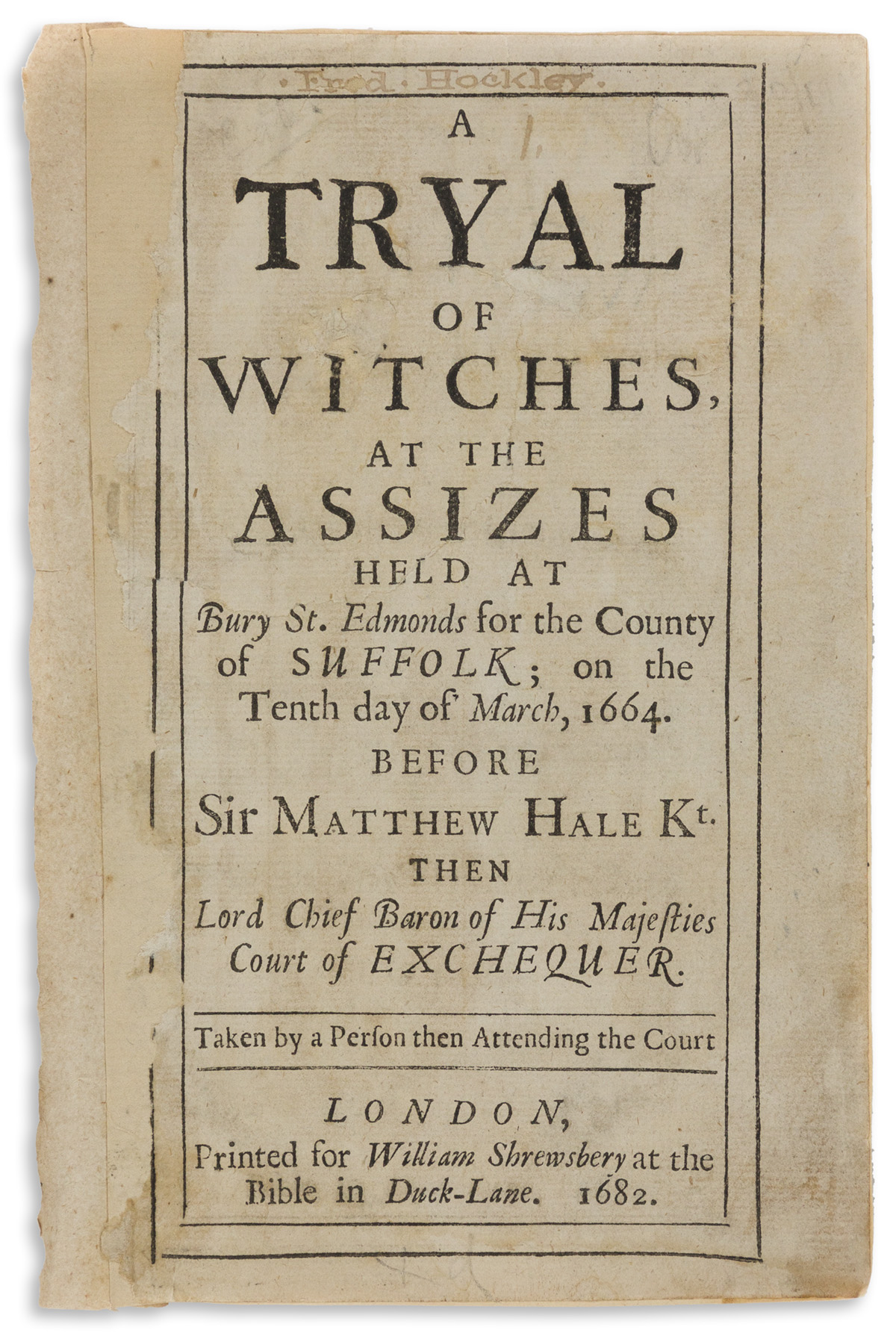 Bury St. Edmunds Witch Trials, 1662. A Tryal of Witches at the Assizes.