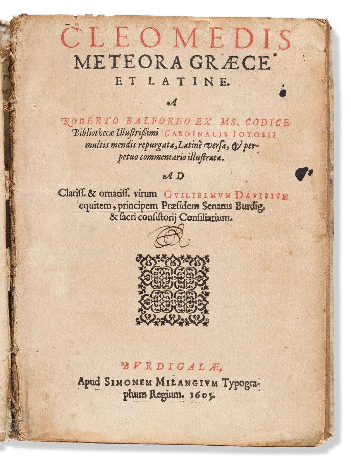 Cleomedes (fl. circa 400 CE); ed. Robert Balfour (c. 1553-1621) Cleomedis Meteora Graece et Latine.