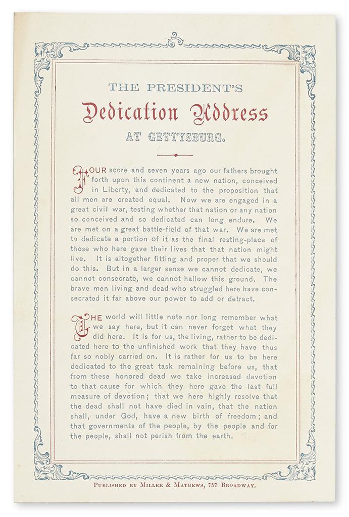 LINCOLN, ABRAHAM. The President's Dedication Address at Gettysburg.