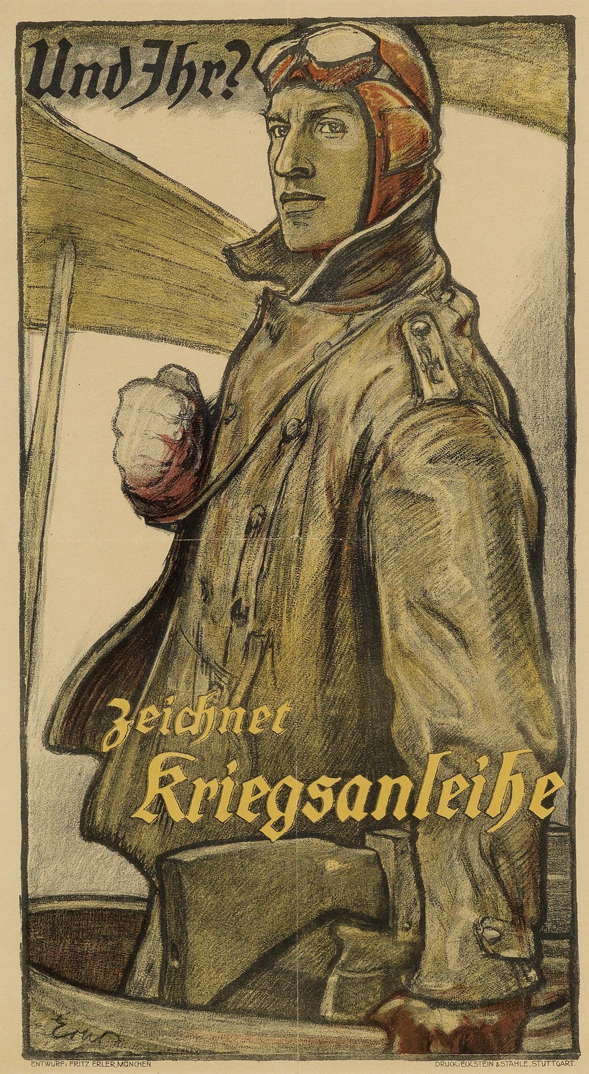 FRITZ ERLER (1868-1940). UND IHR? / ZEICHNET KRIEGSANLEIHE. Circa 1917. 21x12 inches, 55x30 cm. Eckstein & Stahle, Stuttgart.