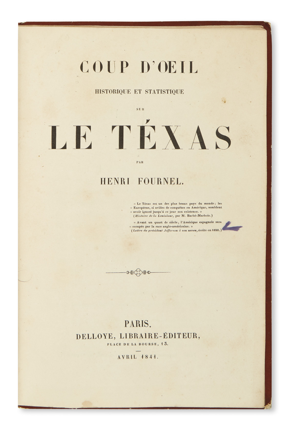 (TEXAS.) Five early French publications on Texas.
