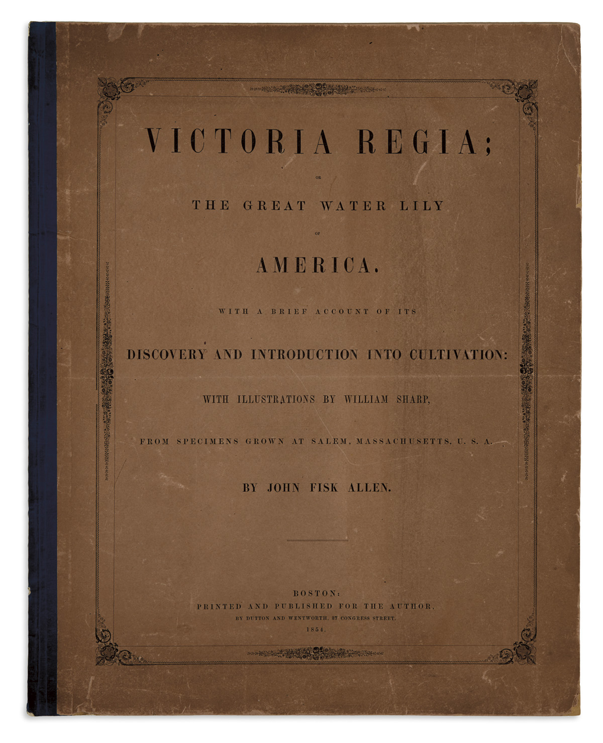 ALLEN-JOHN-FISK;-and-SHARP-WILLIAM-Victoria-Regia;-or-the-Gr