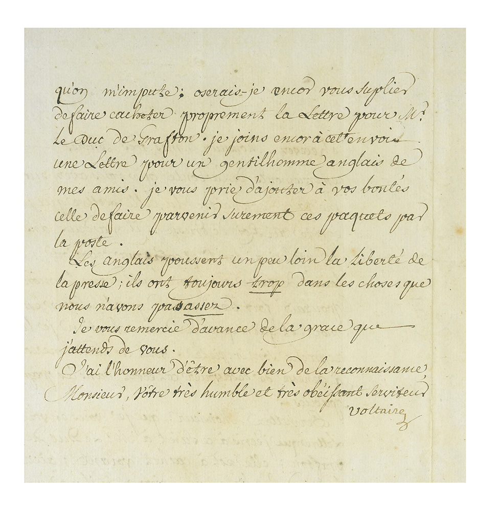 VOLTAIRE, FRANÇOIS MARIE AROUET DE. Letter Signed, Voltaire, to an unnamed recipient (Sir), in French,