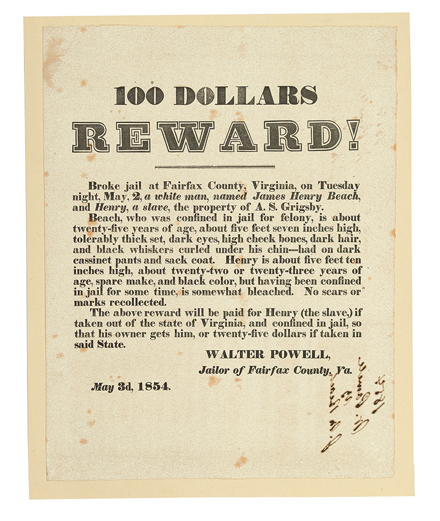 (SLAVERY AND ABOLITION.) GRIGSBY, A.S. 100 DOLLARS REWARD! Broke Jail at Fairfax County, Virginia on Tuesday night, May 2, a white man