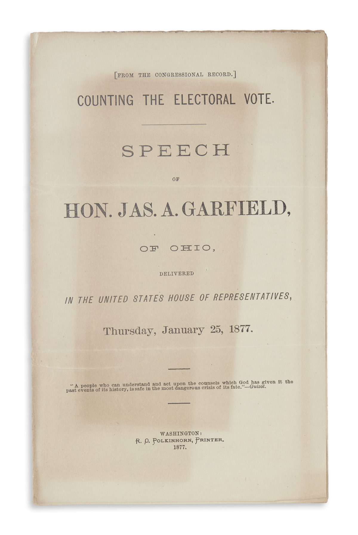 (HAYES, RUTHERFORD B.) Group of 3 items on the disputed 1876 election.