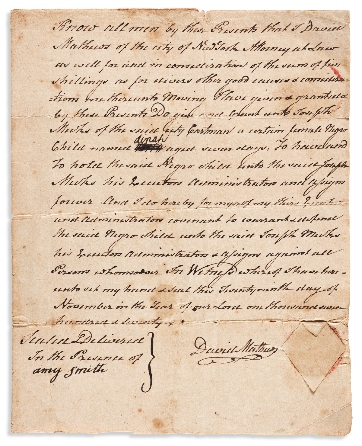 (SLAVERY AND ABOLITION.) David Mathews. Deed of a newborn girl sold by the future mayor of New York.
