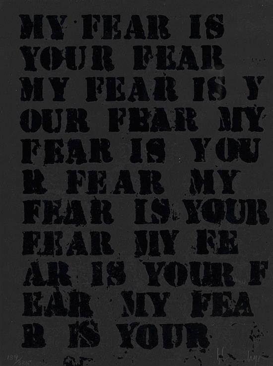 GLENN LIGON (1960 -   ) Untitled (My Fear is Your Fear).
