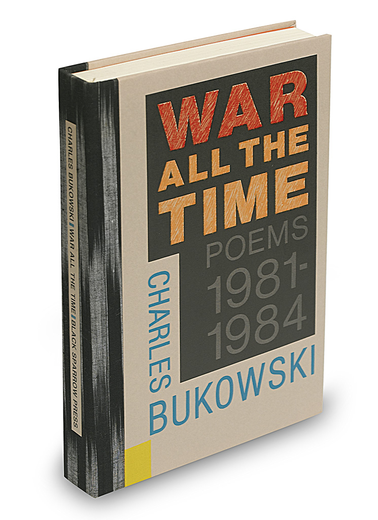 BUKOWSKI-CHARLES-War-All-the-Time-Poems-1981-1984