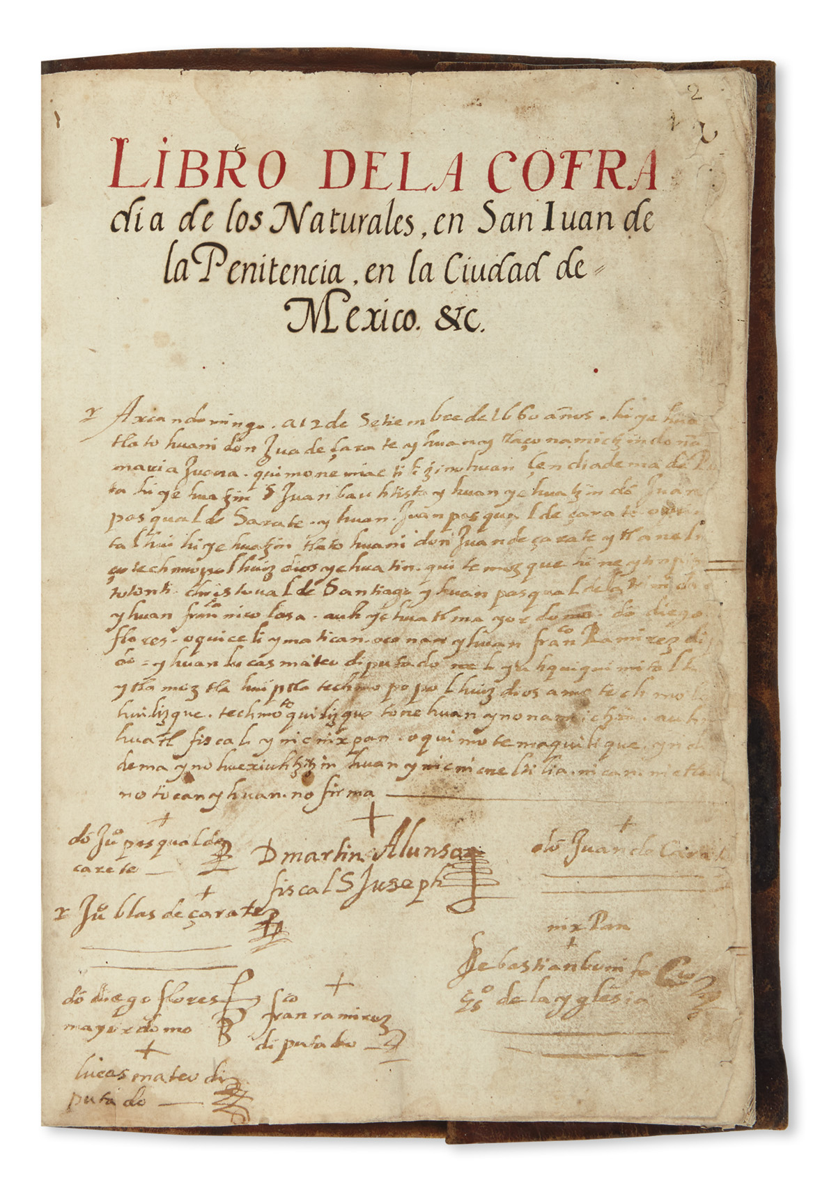 (MEXICAN MANUSCRIPTS.) Record book and constitution of an Indian cofradía in Mexico City.
