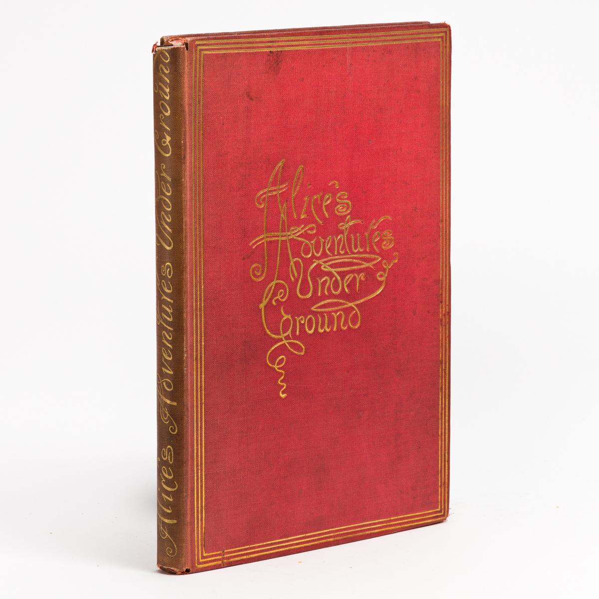 (CHILDRENS LITERATURE.) CARROLL, LEWIS. Alices Adventures Under Ground.