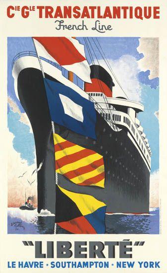 (FRENCH LINE.) Liberté. Liberté. Le Havre * Southampton * New York.