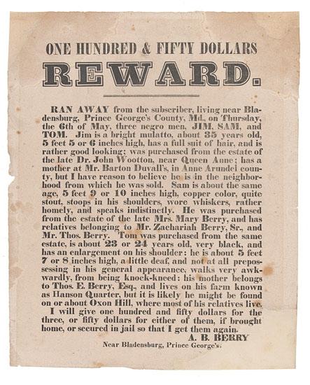 (SLAVERY AND ABOLITION--RUNAWAY.) One Hundred & Fifty Dollars Reward, Ran Away . . .