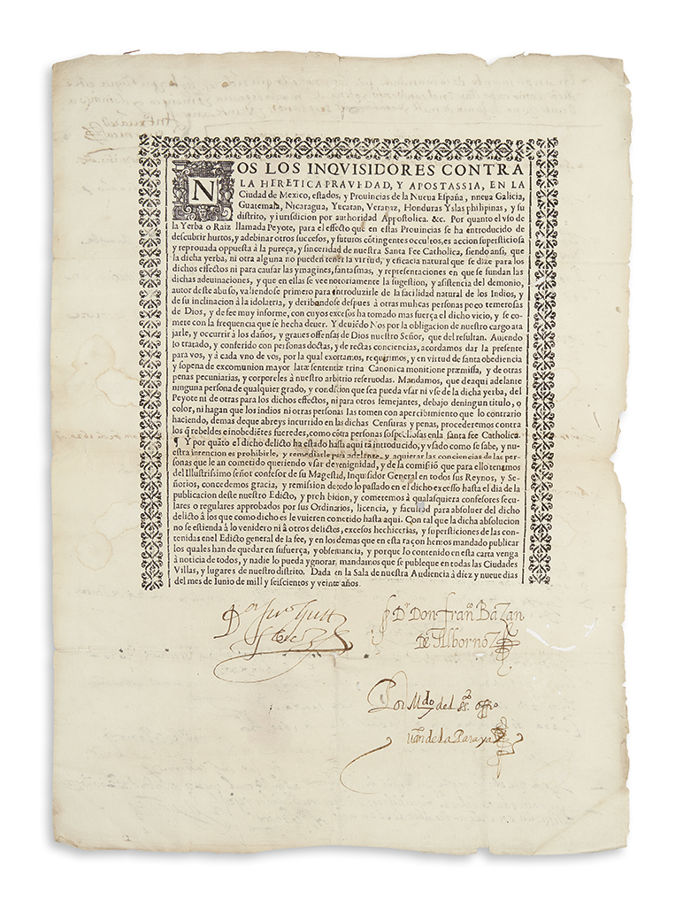 (MEXICAN IMPRINT--1620.) Nos los inquisidores . . . por quanto el uso de la yerba o raiz llamada peyote.