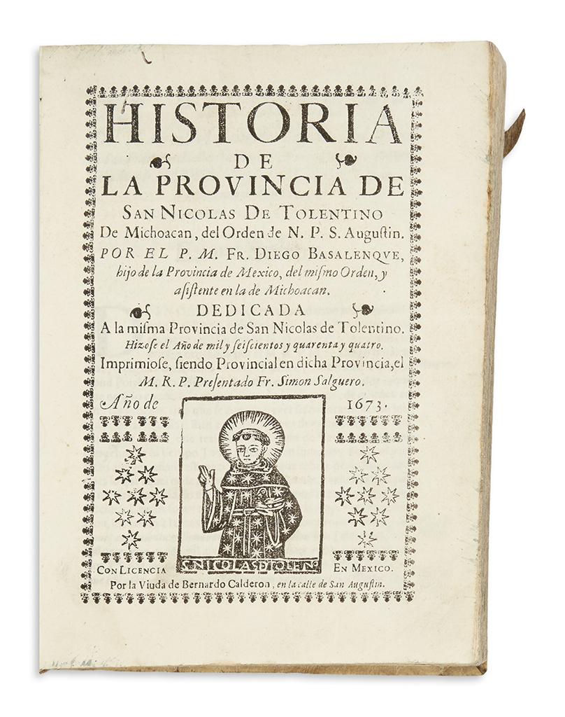 (MEXICAN IMPRINT--1673.) Basalenque, Diego. Historia de la Provincia de San Nicolas de Tolentino de Michoacan,