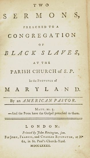 (SLAVERY AND ABOLITION.) [BACON, REVEREND THOMAS.] Two Sermons Preached to a Congregation of Black Slaves at the Parish Church of S.P i