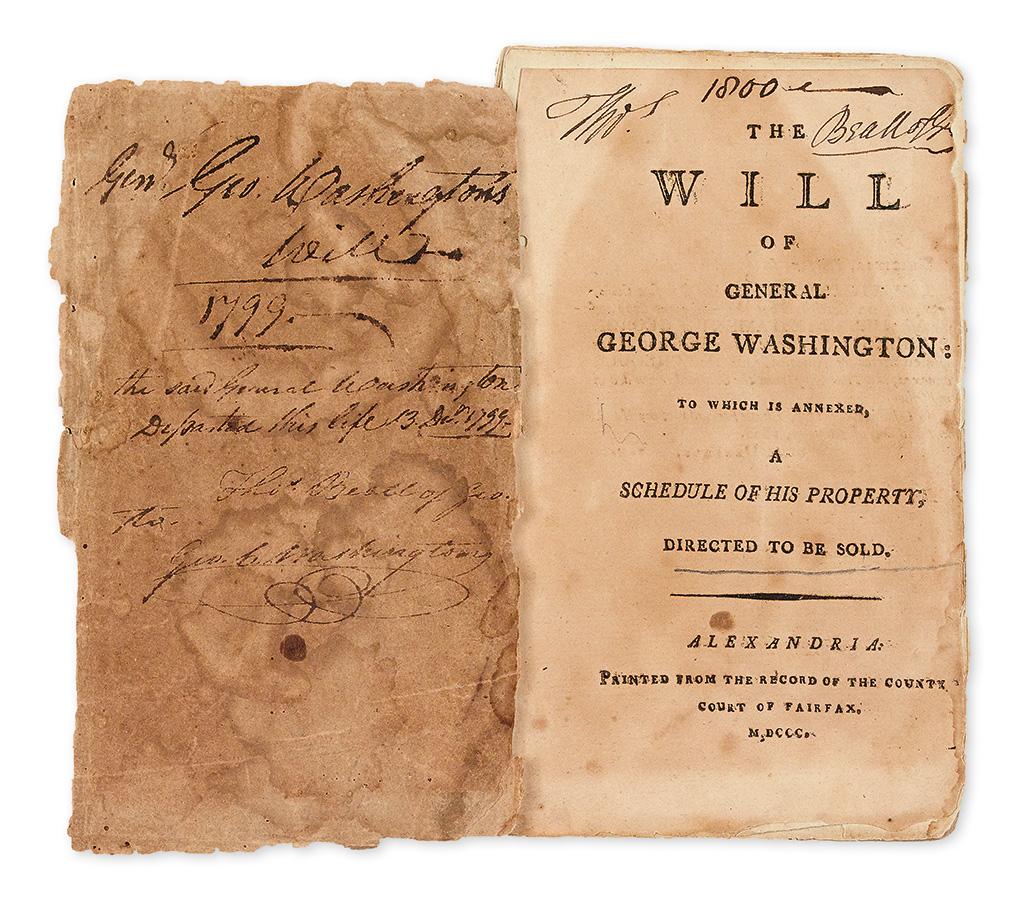 WASHINGTON, GEORGE. The Will of General George Washington.