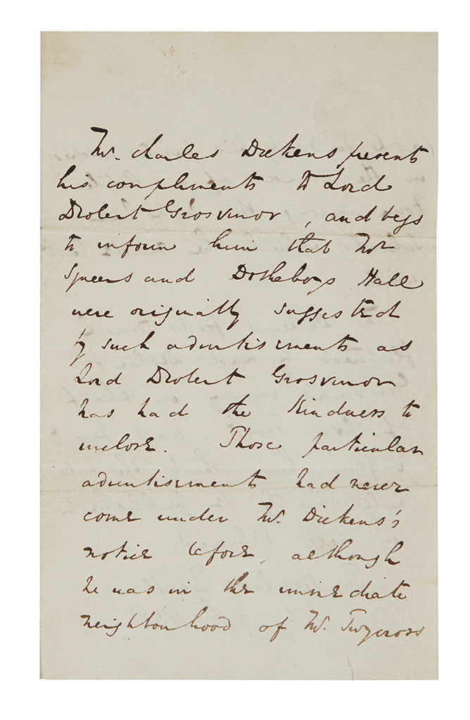 DICKENS, CHARLES. Autograph Letter Signed, twice (in the third person within the text and on address panel), to Lord Robert Grosvenor,
