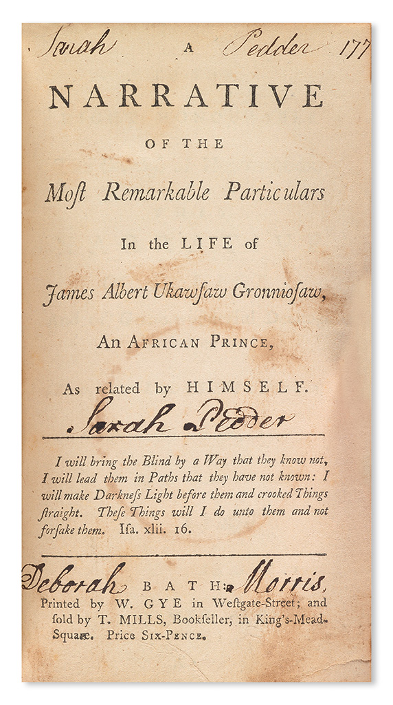 (SLAVERY AND ABOLIITON--NARRATIVES.) GRONNIOSAW, JAMES ALBERT UKAWSAW. A Narrative of the Most Remarkable Particulars in the Life of Ja