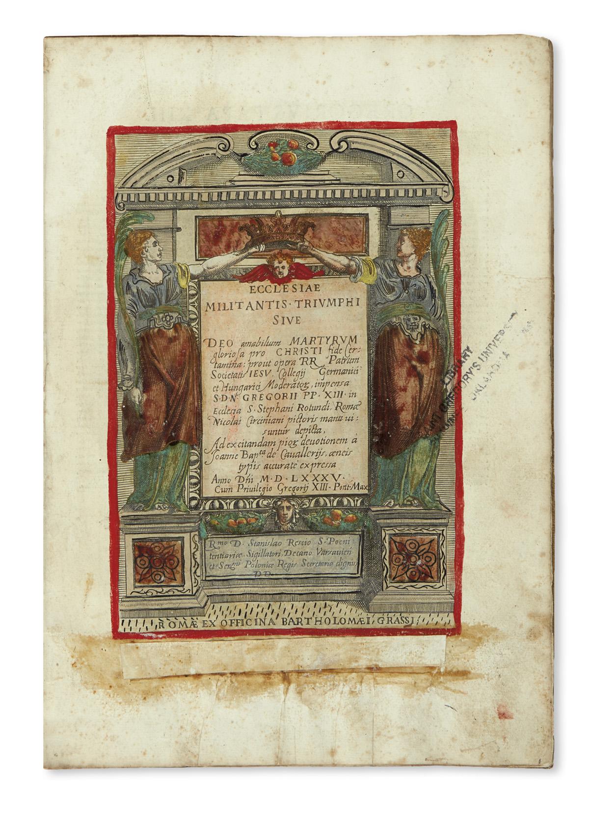 CIRCIGNANI, NICCOLÒ. Ecclesiae militantis triumphi.  1585.  Hand-colored copy.