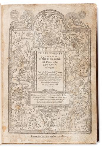 Euclid (fl. circa 300 BCE) The Elements of Geometrie.