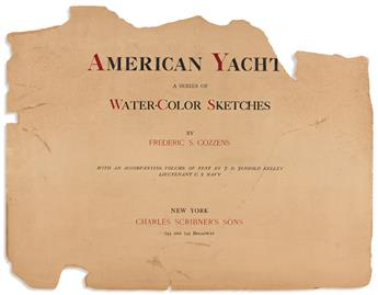 COZZENS, FREDERICK. American Yachts, a Series of Water-Color Sketches.