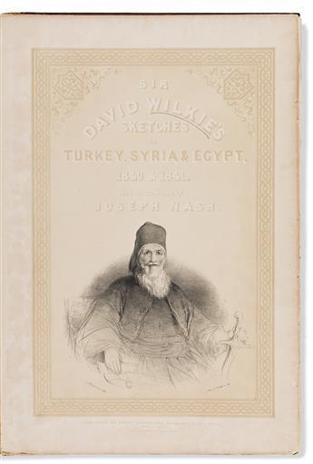 Wilkie, Sir David (1785-1841) Sketches in Turkey, Syria & Egypt. 1840 & 1841. Drawn on Stone by Joseph Nash.