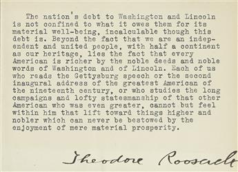 ROOSEVELT, THEODORE. Two items: Typed Letter Signed, as President * Signature, on a typed quotation.