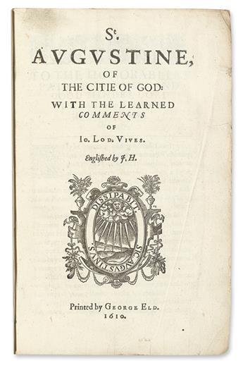 AUGUSTINUS, AURELIUS, Saint.  Of the Citie of God.  1610