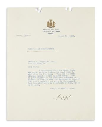 ROOSEVELT, FRANKLIN D. Two items: Autograph Letter Signed * Typed Letter Signed, F.DR., as Governor.