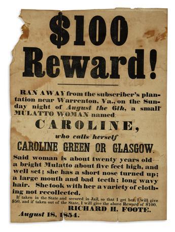 (SLAVERY AND ABOLITION.) $100 Reward! Ran Away . .