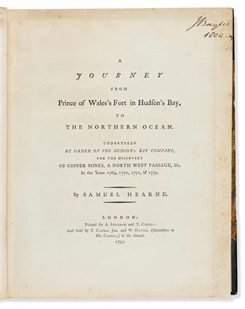 Hearne, Samuel (1745-1792) A Journey from Prince Waless Fort in Hudsons Bay to the Northern Ocean.