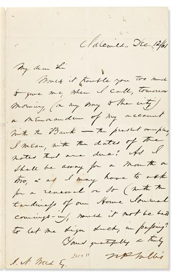 WILLIS, NATHANIEL PARKER. Two Autograph Letters Signed, to cashier I.N. Weed, concerning financial advice and his account balance.