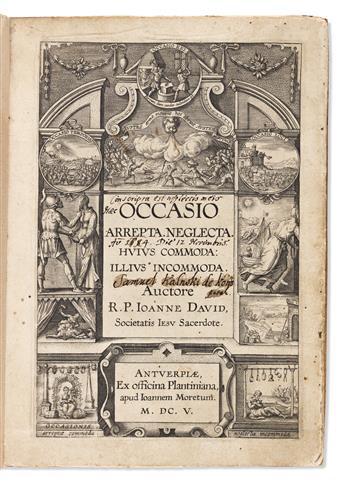 David, Joannes (1545-1613) Occasio Arrepta Neglecta Huius Commoda: Illius Incommoda.