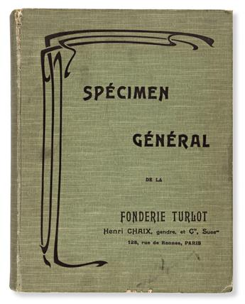 [SPECIMEN BOOK — FONDERIE TURLOT]. Spécimen Général. Paris: Henri Chaix, gendre, et Cie., [n.d. c.1900].