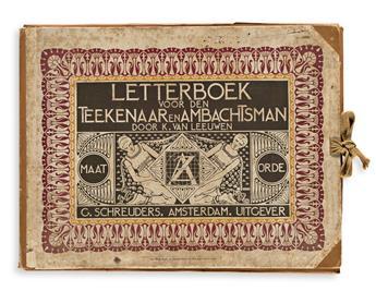 [SPECIMEN BOOK — K. VAN LEEUWEN]. Letterboek voor den Teekenaarena Ambachtsman Door K. Van Leeuwen. Amsterdam: G. Schreuders, [1907].