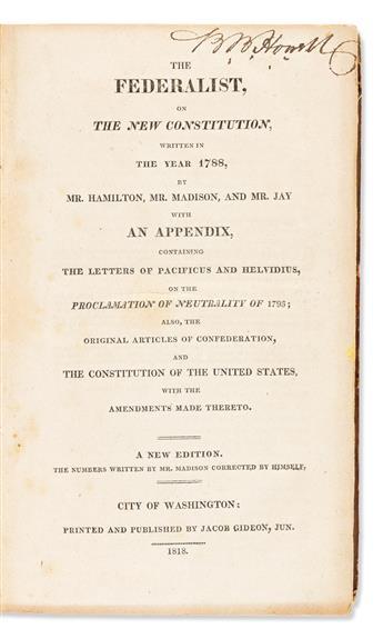 (CONSTITUTION.) [Alexander Hamilton, et al.] The Federalist, on the New Constitution.
