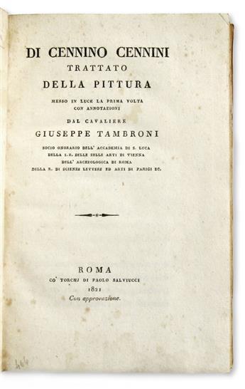 CENNINI, CENNINO. Trattato della Pittura.  1821