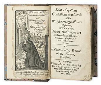 AUGUSTINUS, AURELIUS, Saint. Saint Augustines Confessions Translated . . . By William Watts.  1631