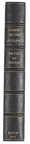 (SLAVERY AND ABOLITION--NARRATIVES.) [JACOBS, HARRIET]. Incidents in the Life of Slave Girl, Written by Herself. Edited by Lydia Maria