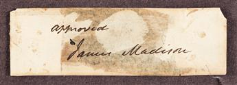 """MADISON, JAMES. Clipped Signature, """"approved / James Madison,"""" on a slip of paper."""