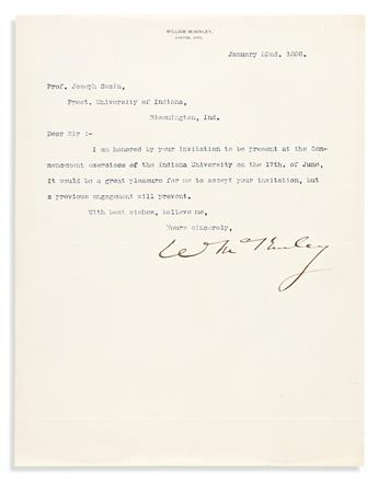 """MCKINLEY, WILLIAM. Typed Letter Signed, """"WMcKinley,"""" to IN University president Joseph Swain,"""