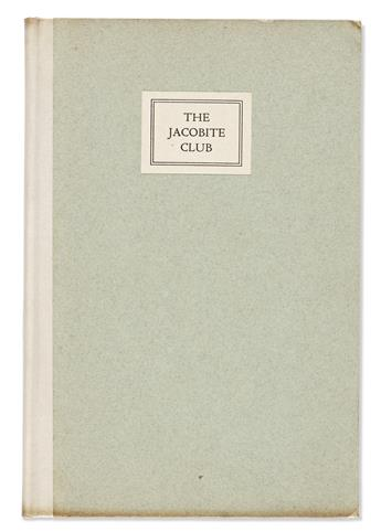 [ROGERS, BRUCE.] The Jacobite Club.