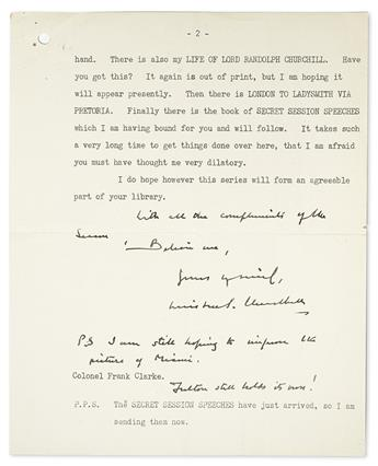 CHURCHILL, WINSTON S. Typed Letter Signed, with 3-line Autograph Postscript and holograph salutation and closing, to Colonel Frank W. C