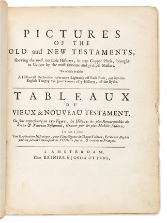 Bible, Illustrated, French & English. Pictures of the Old and New Testaments, Showing the Most Nottable Historys, in 150 Copper Platis.
