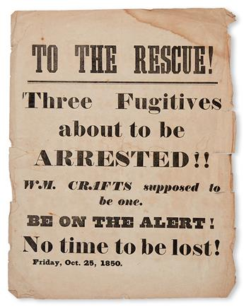 (SLAVERY AND ABOLITION.) BOSTON VIGILANCE COMMITTEE. TO THE RESCUE!! Three Fugitives about to be Arrested!! Wm. Crafts Supposed to be O