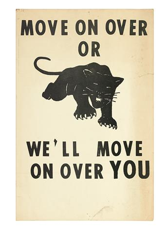 (BLACK PANTHERS.) Move On Over or We Will Move On Over You.