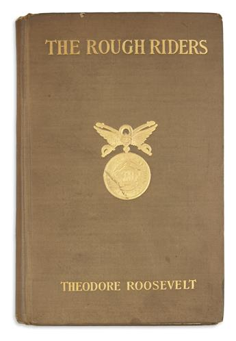 ROOSEVELT, THEODORE. The Rough Riders.